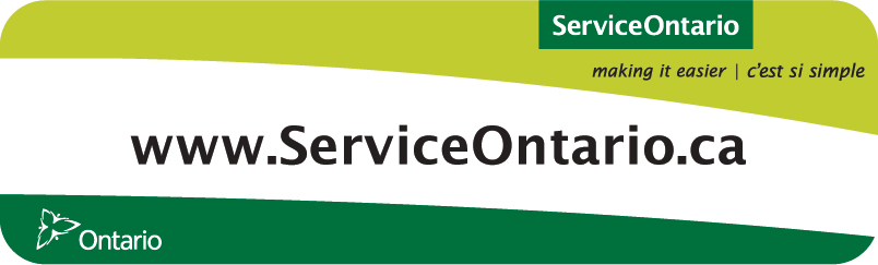 Service Ontario, making it easier | c'est si simple: www.serviceontario.ca
